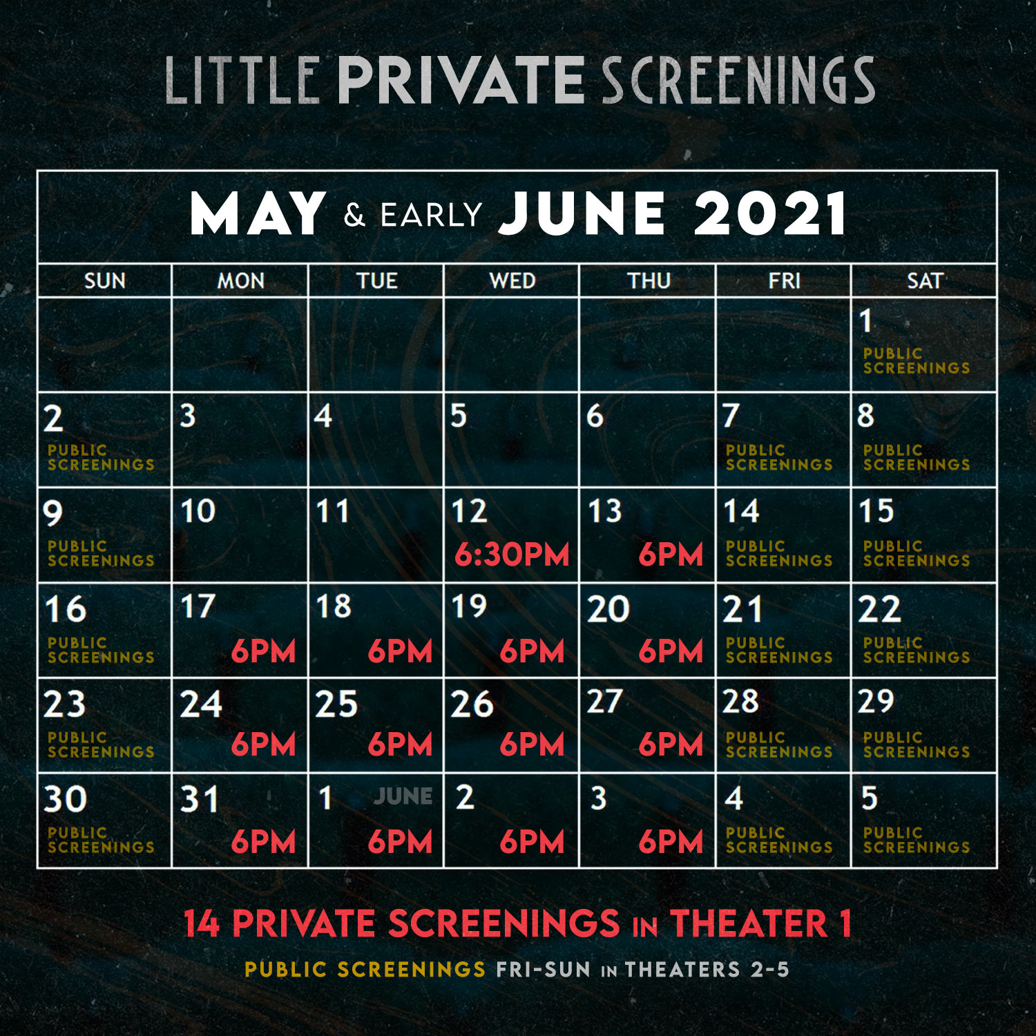 Private Screening Calendar for May and early June