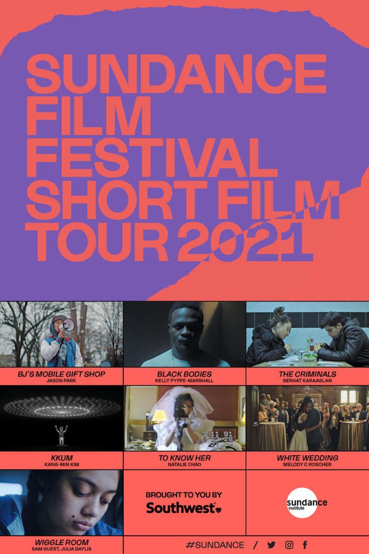 Sundance Film Festival Short Film Tour 2021